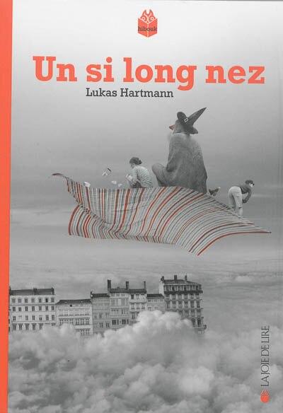 Un si long nez by Lukas Hartmann