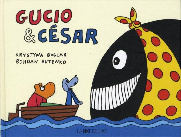 Gucio et César by Krystyna Boglar