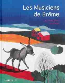 Musiciens de Brême (Les) by Jacob Grimm