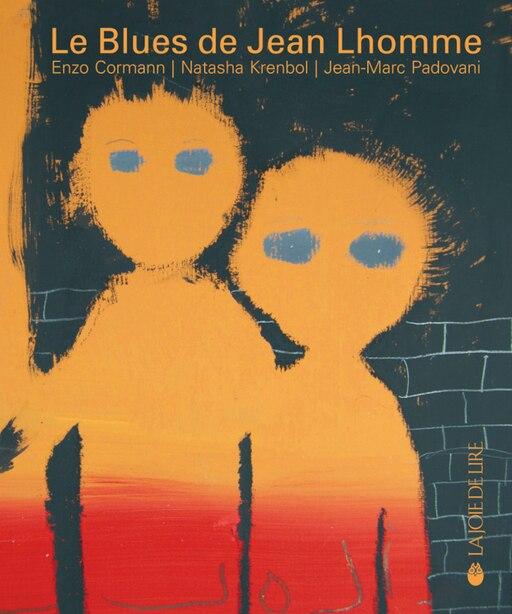 Blues de Jean Lhomme (Le) [avec CD] by Enzo Cormann