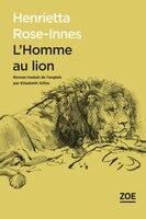 Homme au lion (L')
