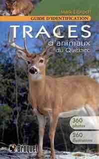 Traces d'animaux du Québec by Mark Elbroch