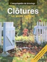 Clôtures : Le guide complet