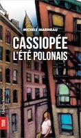 Cassiopée - L'Eté polonais