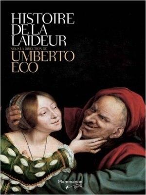 L'histoire de la laideur by UMBERTO ECO