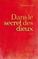 Dans Secret Des Dieux by Pierre Billon
