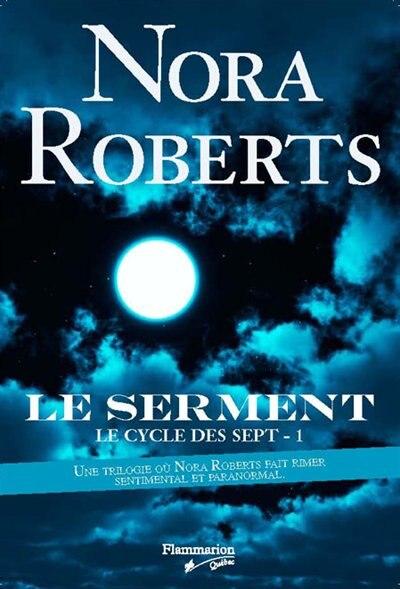 Le cycle des sept: Le serment by Nora Roberts