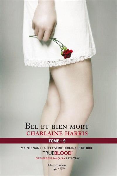 La communauté du sud, tome 9 : bel et bien mort de Charlaine Harris