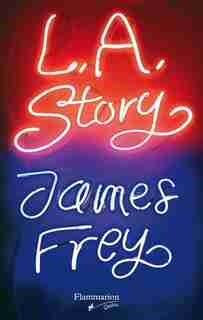 L.A.Story by James Frey