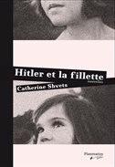 Hitler et la fillette by Catherine Shvets