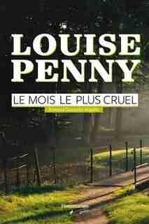 Le mois le plus cruel by Louise Penny
