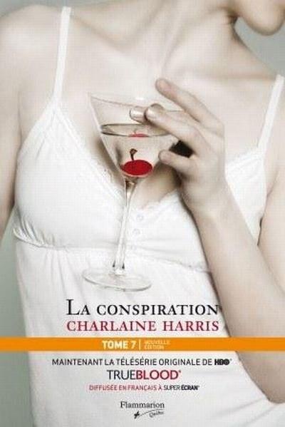 La communauté du Sud tome 7 la conspiration NED by Charlaine Harris
