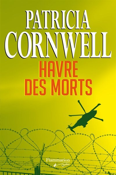 Havre des morts by Patricia Cornwell