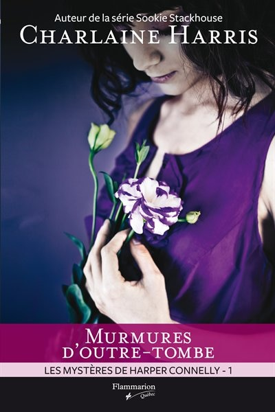 HARPER CONNELLY T.01 : MURMURES D'OUTRE-TOMBE by Charlaine Harris