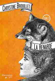 La renarde t 3 by Chrystine Brouillet