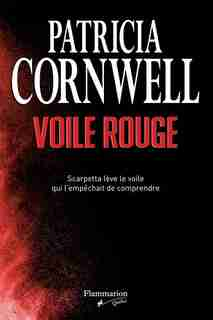 Voile rouge by Patricia Cornwell