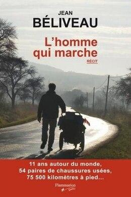 Book L'homme qui marche by Jean Béliveau