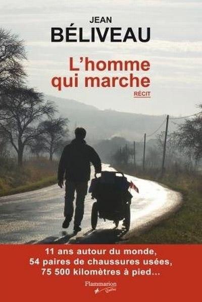L'homme qui marche by Jean Béliveau