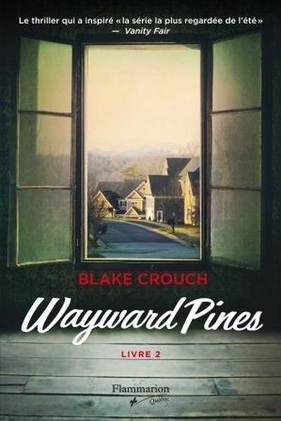 Wayward Pines t2 by Blake Crouch