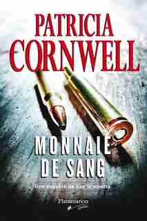 Monnaie de sang by Patricia Cornwell