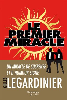 Book Le premier miracle by Gilles Legardinier