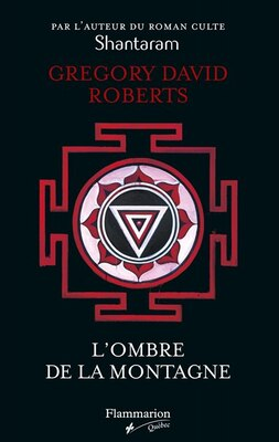 Book L'ombre de la montagne by Gregory David Roberts