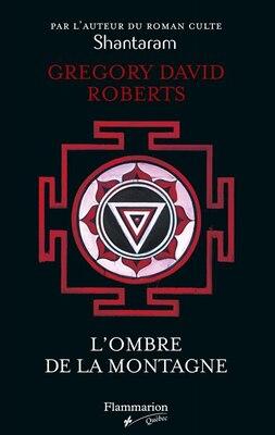Livre L'ombre de la montagne de Gregory David Roberts