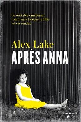 Book Après Anna by Alex Lake