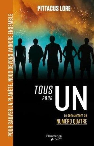 Tous Pour Un by Pittacus Lore