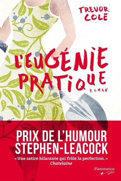 L'Eugénie pratique by Trevor Cole
