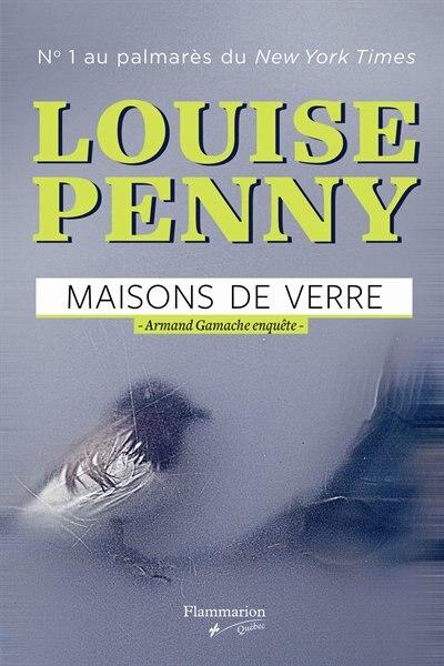 MAISONS DE VERRE de Louise Penny