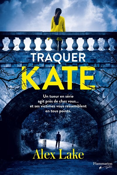 Traquer Kate de ALEX LAKE