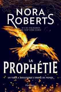 ABÎMES ET TÉNÈBRES TOME 2 LA PROPHÉTIE de Nora Roberts