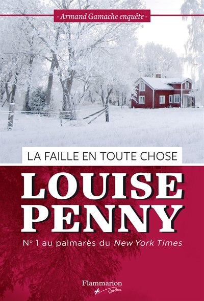 LA FAILLE EN TOUTE CHOSE de Louise Penny