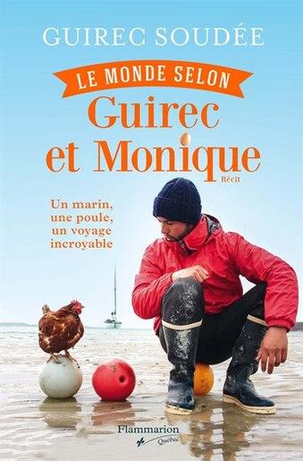 MONDE SELON GUIREC ET MONIQUE (LE) de GUIREC SOUDEE