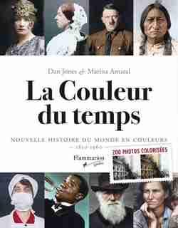 La Couleur Du Temps by Dan Jones