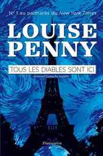 TOUS LES DIABLES SONT ICI de Louise Penny