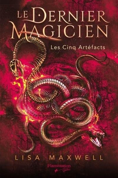 LE DERNIER MAGICIEN TOME 2 LES CINQ ARTÉFACTS de Lisa Maxwell