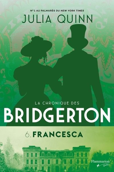 LA CHRONIQUE DES BRIDGERTON TOME 6 FRANCESCA de Julia Quinn