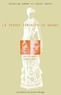 Pensée féministe au Québec (La)