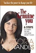 The genuine you: 6 Steps To Living The Life You Were Meant To Live