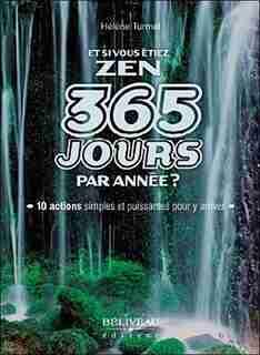 Et si vous étiez ZEN 365 jourspar année by Hélène Turmel