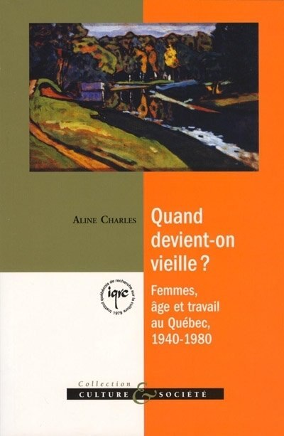 Quand devient-on vieille? by Aline Charles