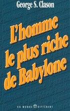HOMME LE PLUS RICHE DE BABYLONE