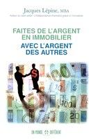 FAITES DE L'ARGENT EN IMMOBILIER AVEC...