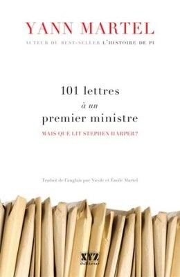 Book 101 lettres à un premier ministre by Yann Martel