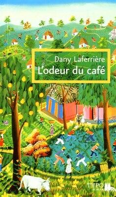 Book ODEUR DU CAFE -L' (TYPO) -NE by Dany Laferrière