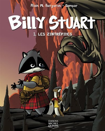 BILLY STUART 1 -LES ZINTREPIDES de Alain M. Bergeron