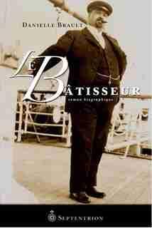 Le Bâtisseur by Danielle Brault