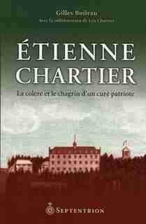 Etienne Chartier by Gilles Boileau